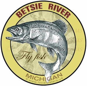Betsie River sticker Fly Fish Michigan fishing decal trout salmon steelhead
