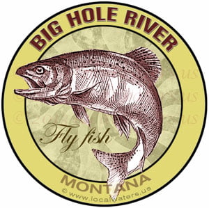Big Hole River Fly Fish Montana Sticker Design