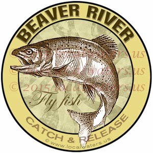 Beaver River Sticker Fly Fishing Decal Catch and Release Ontario New York Pennsylvania Utah
