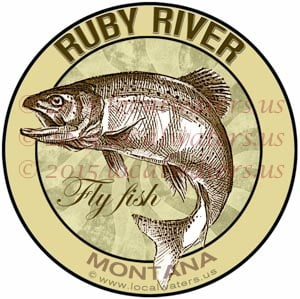 Ruby River Sticker Fly Fishing Decal Montana Trout Fish