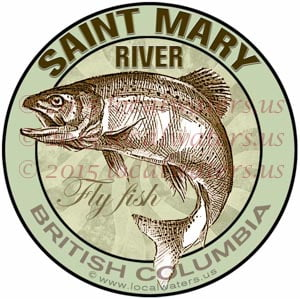 Saint Mary River Sticker Fly Fishing Decal British Columbia Canada Salmon Trout
